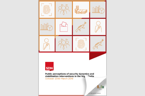 Report 4: Public perceptions of security dynamics & stabilisation interventions in the Niger Delta