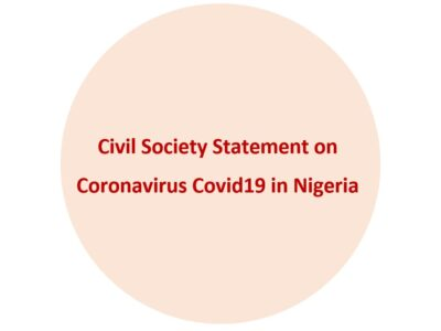 Civil Society Statement on Coronavirus Covid19 in Nigeria