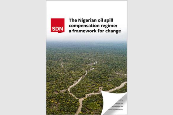 Report: The Nigerian oil spill compensation regime - a framework for change