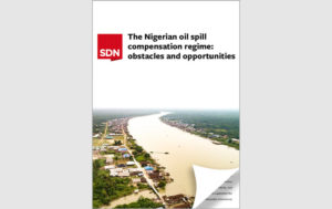 Report: The Nigerian oil spill compensation regime - obstacles and opportunities